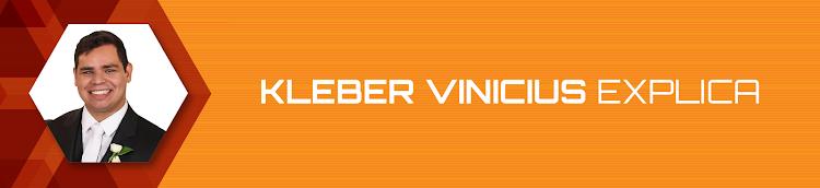 Kleber Vinicius Explica