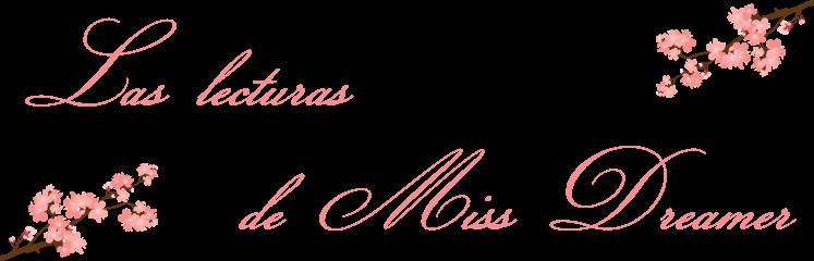 Las lecturas de Miss Dreamer