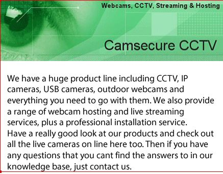 Webcam and CCTV