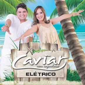 CD Elétrico da Caviar com Rapadura