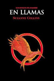 En Llamas - Suzanne Collins