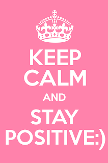 This image reads keep calm and stay positive and includes a picture ow a crown.