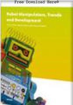 Robot Manipulators: Trends and Development