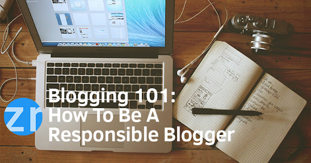 How to Be A Responsible Blogger