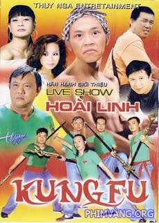 Liveshow Hoài Linh: KungfuLiveshow Hoài Linh