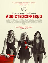 Addicted to Fresno (2015) [Vose]