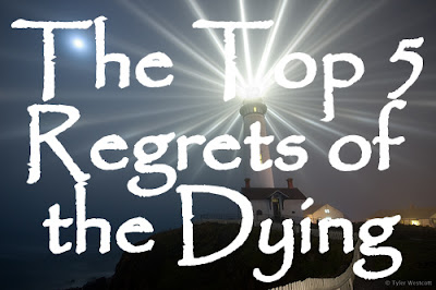 beacon of hope top 5 regrets of the dying top 5 regrets of the dying 400x266