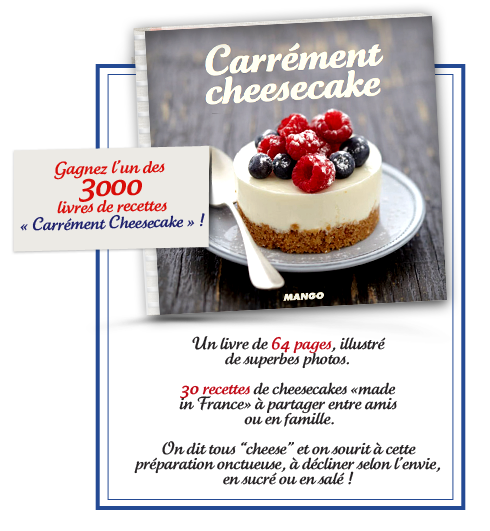 "3000 livres ""Carrément Cheesecake"""