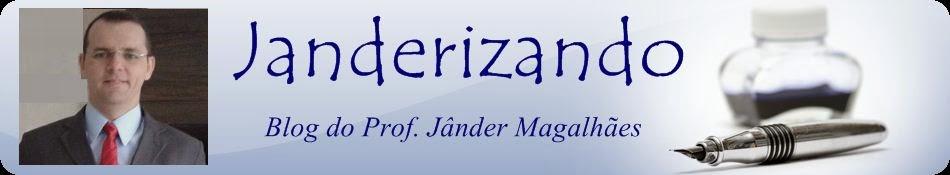 JANDERIZANDO - Prof. Jânder Magalhães