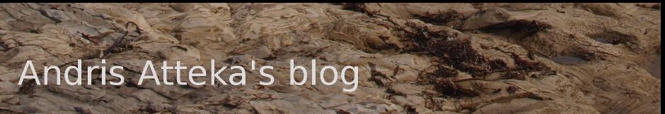 Andris Atteka's Blog