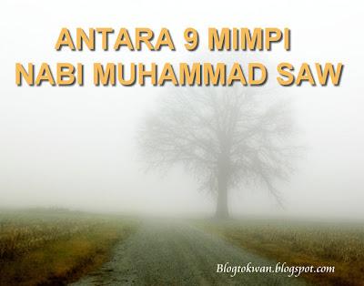 Antara 9 Mimpi Nabi Muhammad SAW