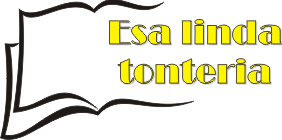 Esa Linda Tonteria