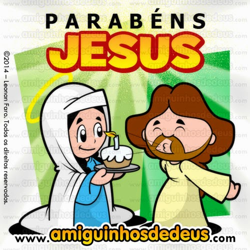aniversário de jesus, parabéns jesus