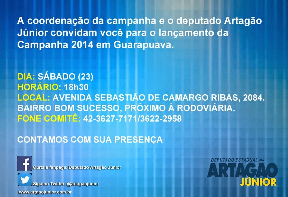 Guarapuava:Deputado Artagão Jr. fará lançamento oficial de campanha sábado (23) no bairro bom Suces