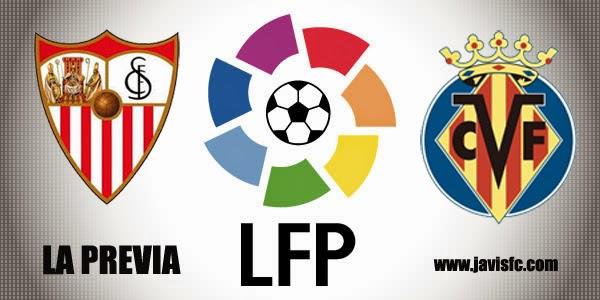 Previa Sevilla FC Vs Villarreal CF