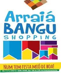 São João é no 'Arraiá do Bangu Shopping'
