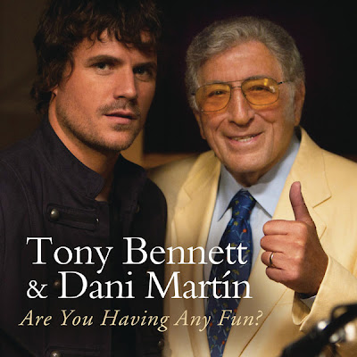 Tony Bennett & Dani Martín - Are You Havin' Any Fun?