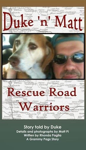 http://smile.amazon.com/Duke-Matt-Rescue-Road-Warriors/dp/1500292605/ref=sr_1_1?ie=UTF8&qid=1411661779&sr=8-1&keywords=Duke+%27n%27+Matt%2C+Rescue+Road+Warriors