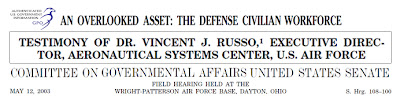 Fig. 5.4 – Senate Hearing, S. Hrg. 108-100, including testimony by Dr. Vincent J. Russo, Executive Director, Aeronautical Systems Center, U.S. Air Force (WPAFB), S. Hrg. 108-100, 108th Cong. III, p. 11 (2003) (testimony of Dr. Vincent J. Russo) (6 MB). See Text Version (170K). Dr. Russo's testimony places him temporally at WPAFB on Apr. 2, 2001. Graphic: composite of the Senate Hearing title page.