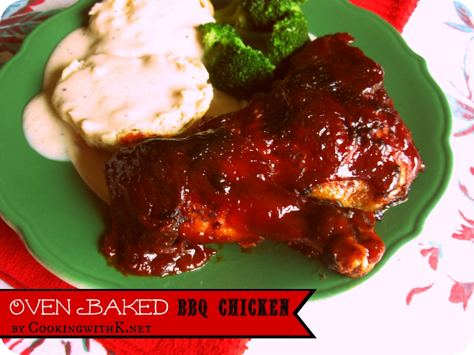 Cooking with k oven baked bbq chicken the secret to for What sides go with barbecue chicken