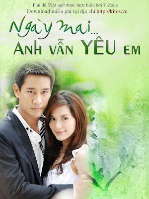 Ngày Mai Anh Vẫn Yêu Em - Proong Nee Gor Ruk Ter