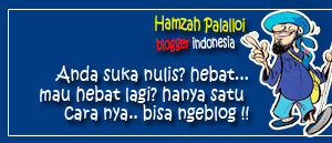 SUPPORT NGEBLOG FROM HAMZAH PALALLOI