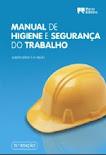 Manual de Higiene e Segurança do Trabalho