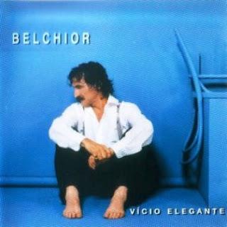 Belchior  - V�cio Elegante