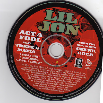 Lil_Jon_Ft._Three_6_Mafia-Act_A_Fool-(Full_Promo_CDs)-2006-RAGEMP3