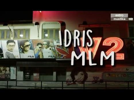 Idris MLM (2015), Tonton Full Telemovie, Tonton Telemovie Melayu, Tonton Drama Melayu, Tonton Drama Online, Tonton Drama Terbaru, Tonton Telemovie Melayu.