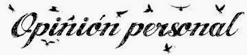 http://1.bp.blogspot.com/-xsrRFy4UWko/VTZH-SIARPI/AAAAAAAACVo/ctEDCZ84RYo/s1600/3opinion%2Bpersonal.JPG