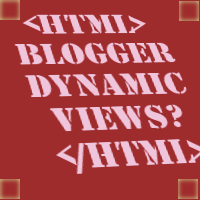 Blogger Dynamic Template HTML