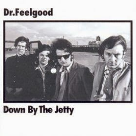 DR. FEELGOOD - Down by the jetty (1975)
