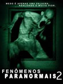 Download Fenômenos Paranormais 2 Dublado RMVB + AVI Dual Áudio + Torrent BDRip