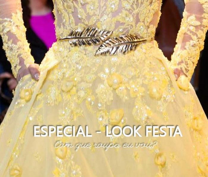 Especial - Look Festa