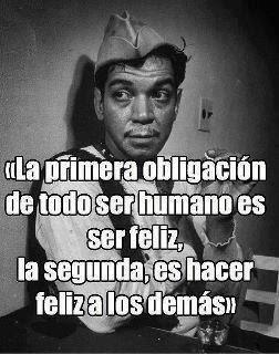 """Frase de Cantinflas: """"Ser Feliz"""""""