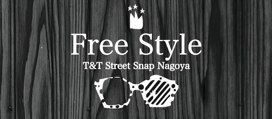 FreeStyle by T&T Street Snap Nagoya