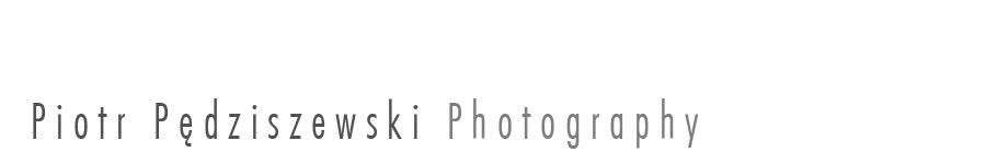 Piotr Pędziszewski | Photography
