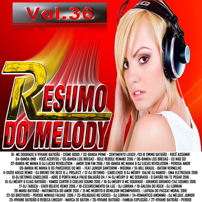VOL.36 CD RESUMO DO MELODY 2016