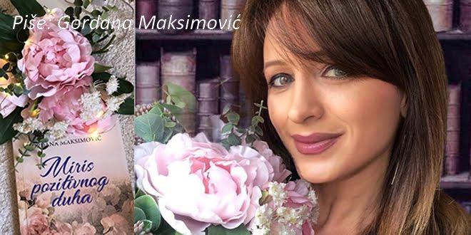 MIRIS POZITIVNOG DUHA -Gordana Maksimovic