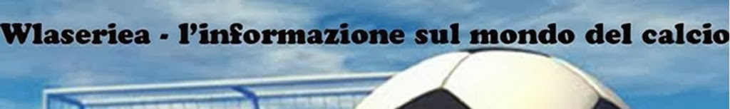 WlaSerieA - Tutto su Calcio e Fantacalcio