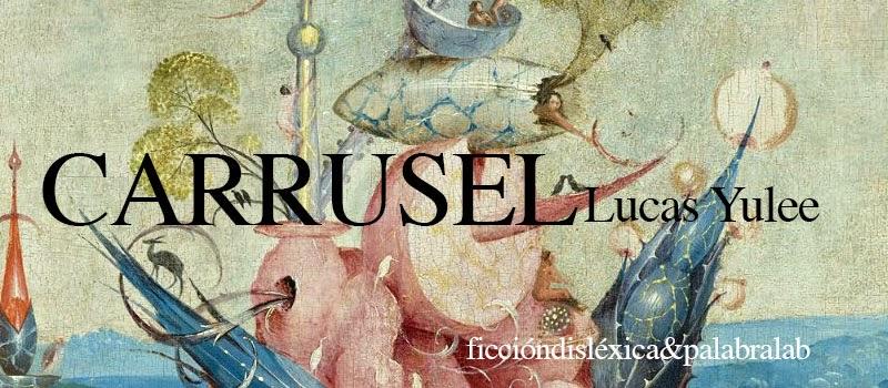 fragmento del cuadro el jardín de las delicias del pintor El Bosco con el título Carrusel cuento escrito por Lucas Yulee de Palabralab Ecuador
