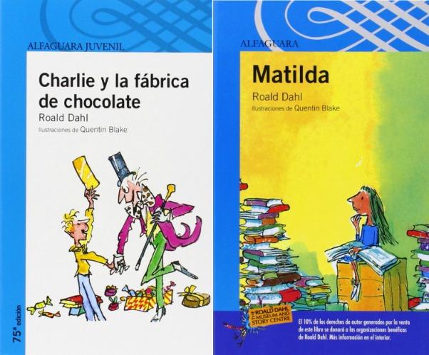 Charlie y la Fábrica de Chocolate y Matilda, de Roald Dahl
