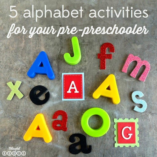 5 ABC Activities for Your Pre-Preschooler from Blissful Roots