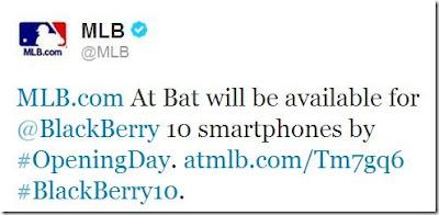 Hace unas semanas les habíamos hablado sobre la aplicación de MLB At Bat de que podría estar disponible en BlackBerry 10 pero el día de hoy esos rumores se confirman. Desde la cuenta oficial del MLB en twitter nos confirman que si estarán presentes en el lanzamiento de BlackBerry 10 el cual ya es la semana que viene. Esto es una noticia que cae de maravilla para todos aquellos amantes del beisbol en las grandes ligas. Ya para cuando comience la temporada está aplicación estará en BlackBerry 10. Está muy pendiente del siguiente Enlace para cuando ya haya sido liberada.