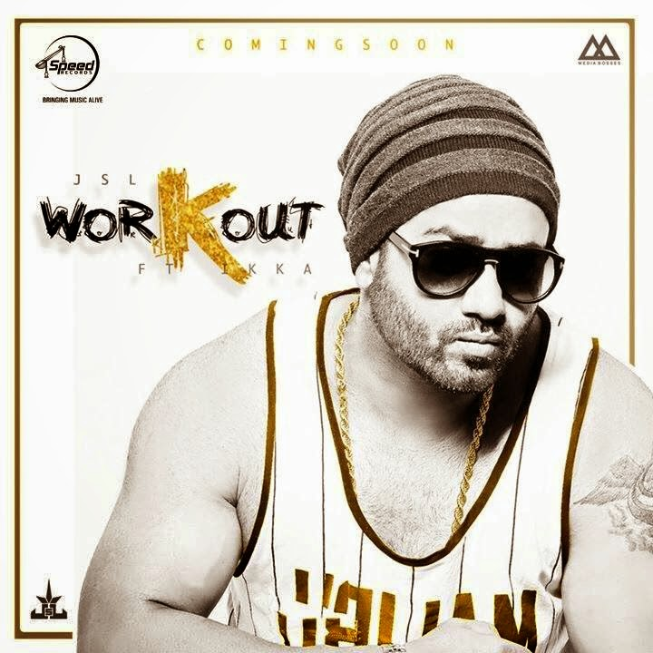JSL-&-Ikka-Workout-Mp3-download-lyrics-hd-video