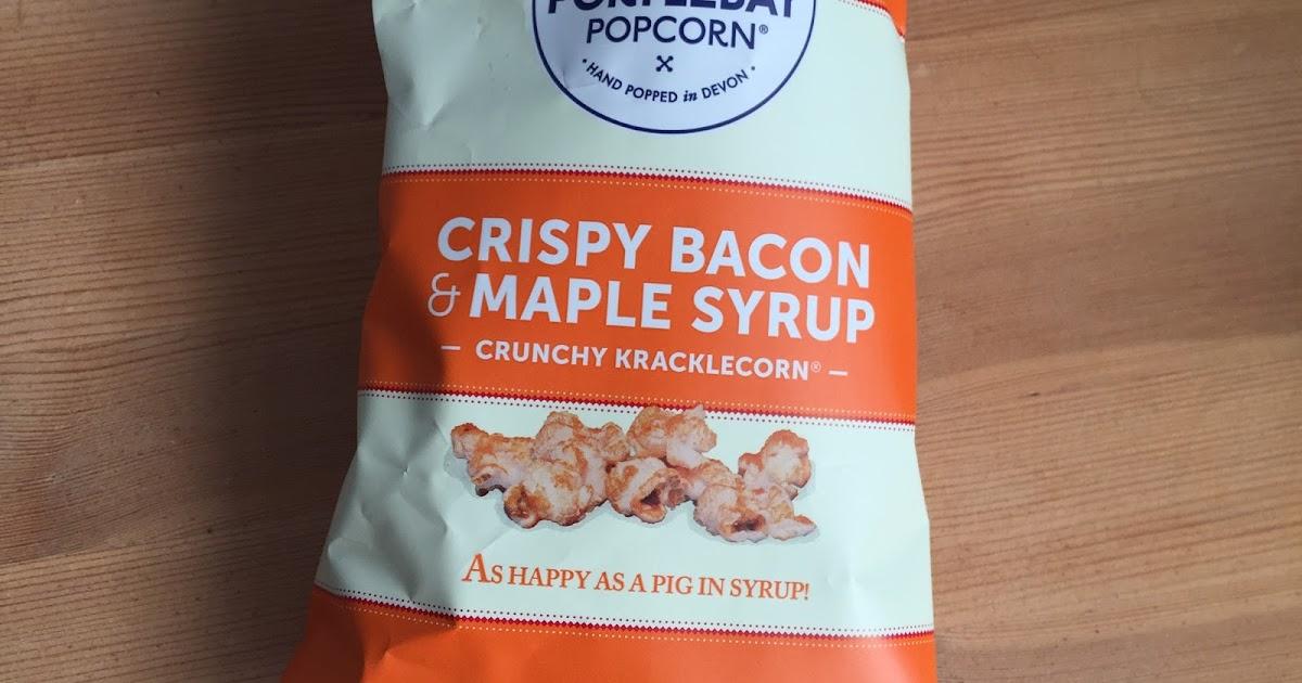 Amy Seeks New Treats: Crispy Bacon & Maple Syrup Portlebay Popcorn
