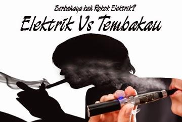 Berbahaya Kah Rokok Elektrik?