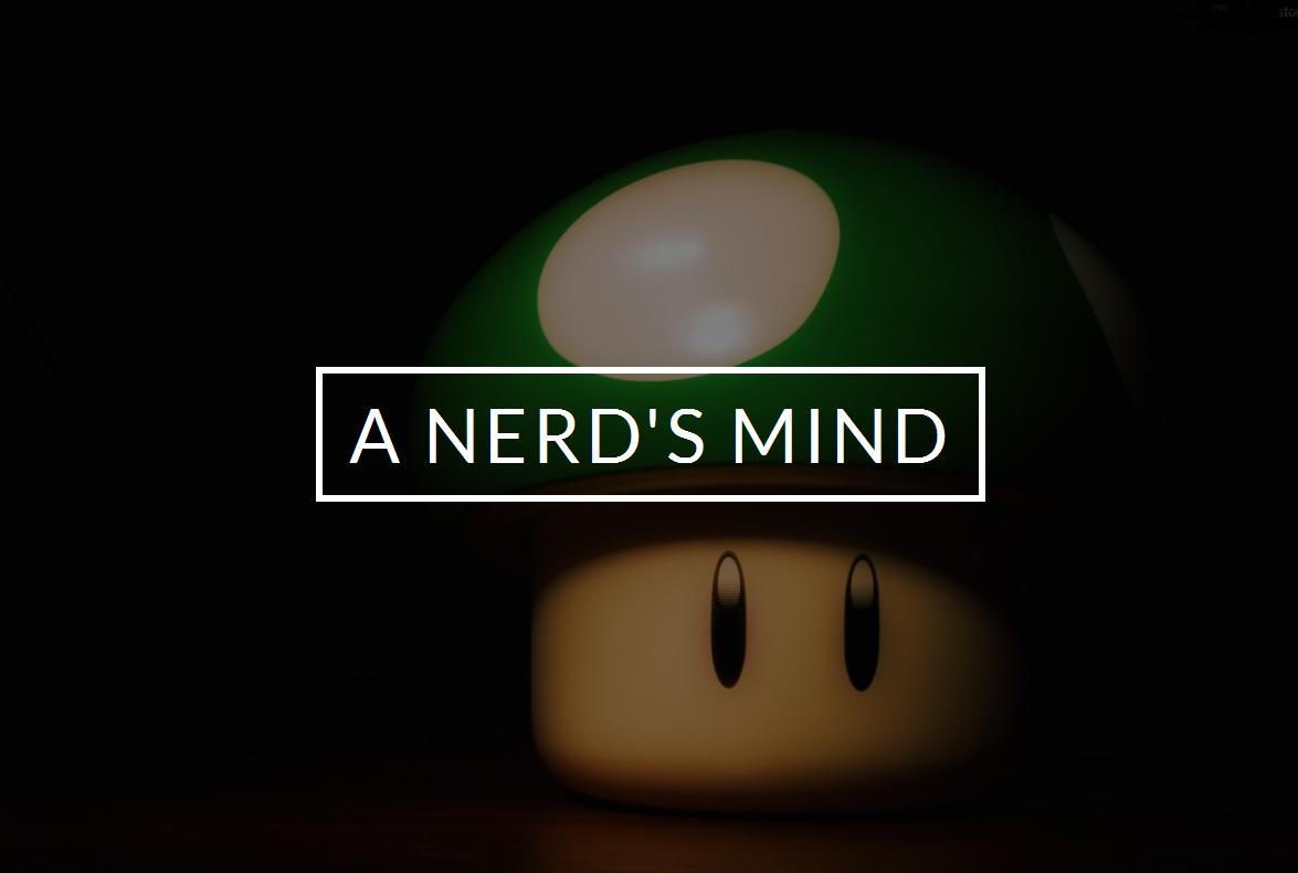 A Nerd's Mind