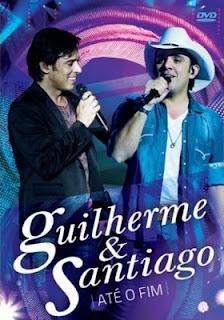 Guilherme & Santiago – Até o Fim